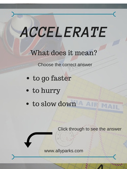 Accelerate means to hurry and to go faster. Download free Vocabulary Worksheet. define accelerate, accelerate meaning, ESL, English Worksheets, Vocabulary Worksheet, accelerate, http://www.allyparks.com/english-blog/vocabulary-worksheet-accelerate