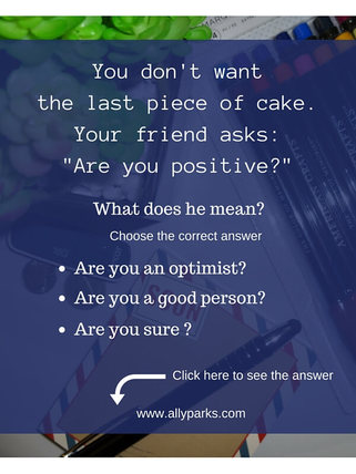 Are you positive? means Are you sure? Useful English expressions, define Are you positive, Are you positive meaning, ESL, English Conversation, Spoken English, English speaking, speak English, http://www.allyparks.com/english-blog/conversation-are-you-positive