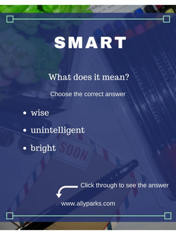 Smart means wise and bright. define smart, smart meaning, ESL, Learn English words, free printable vocabulary worksheets, English worksheets, http://www.allyparks.com/english-blog/vocabulary-worksheets-smart